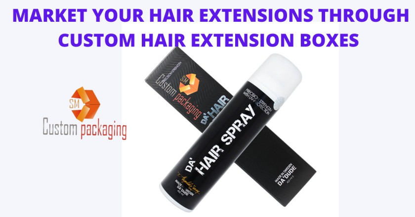 Read more about the article A GUIDE TO MARKET YOUR HAIR EXTENSIONS THROUGH CUSTOM HAIR EXTENSION BOXES